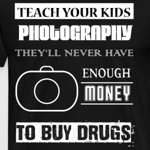 Teach Your Kids Photography T Shirt - Men's Premium T-Shirt
