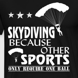 Other Sport Only Require One Ball T Shirt - Men's Premium T-Shirt