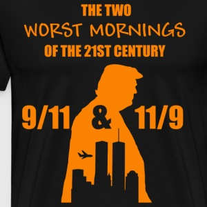 The two worst mornings of the 21st century shirt - Men's Premium T-Shirt
