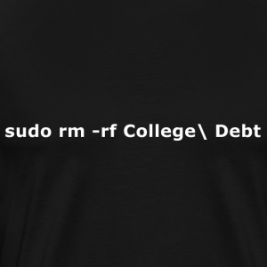 College Debt - Men's Premium T-Shirt