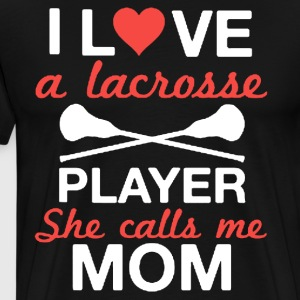 Lacrosse Mom Shirt - Men's Premium T-Shirt