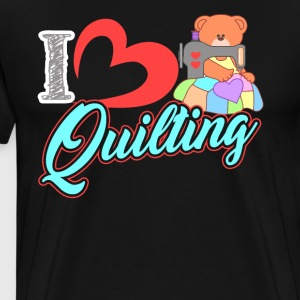 Love Quilting Shirt - Men's Premium T-Shirt