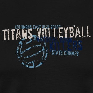 COLUMBUS EAST HIGH SCHOOL TITANS VOLLEYBALL NATURA - Men's Premium T-Shirt
