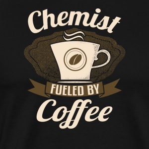 Chemist Fueled By Coffee - Men's Premium T-Shirt
