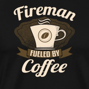 Fireman Fueled By Coffee - Men's Premium T-Shirt