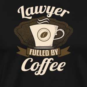 Lawyer Fueled By Coffee - Men's Premium T-Shirt