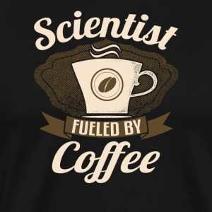 Scientist Fueled By Coffee - Men's Premium T-Shirt