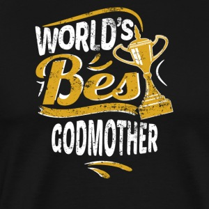 World's Best Godmother - Men's Premium T-Shirt
