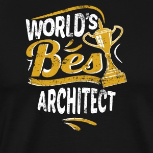 World's Best Architect - Men's Premium T-Shirt