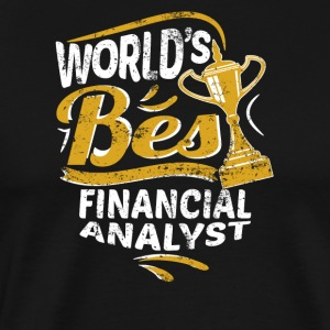 World's Best Financial Analyst - Men's Premium T-Shirt
