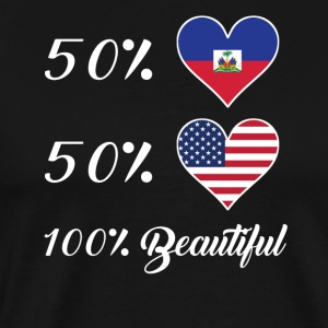 50% Haitian 50% American 100% Beautiful - Men's Premium T-Shirt