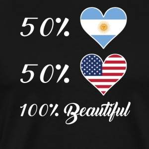 50% Argentinian 50% American 100% Beautiful - Men's Premium T-Shirt