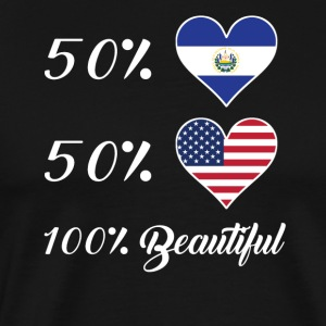50% El Salvadorian 50% American 100% Beautiful - Men's Premium T-Shirt