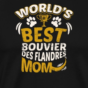 World's Best Bouvier des Flandres Mom - Men's Premium T-Shirt