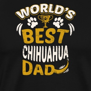 World's Best Chihuahua Dad - Men's Premium T-Shirt