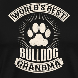 World's Best Bulldog Grandma - Men's Premium T-Shirt
