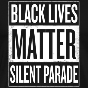 Black Lives Matter Silent Parade - Men's Premium T-Shirt