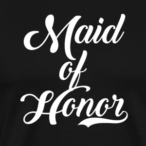 Maid Of Honor Wedding Party - Men's Premium T-Shirt