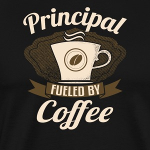 Principal Fueled By Coffee - Men's Premium T-Shirt