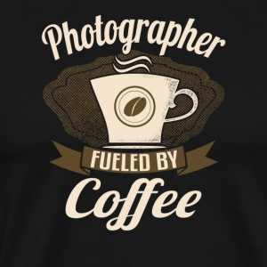 Photographer Fueled By Coffee - Men's Premium T-Shirt