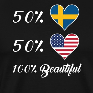 50% Swedish 50% American 100% Beautiful - Men's Premium T-Shirt
