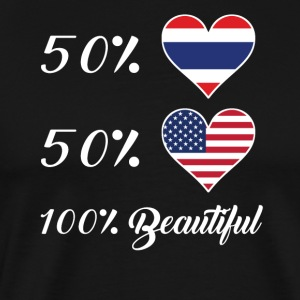 50% Thai 50% American 100% Beautiful - Men's Premium T-Shirt