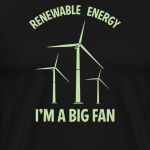 Renewable energy I'm A Big Fan - Men's Premium T-Shirt