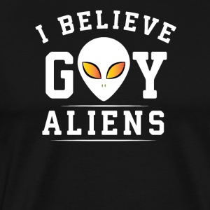 I believe gay aliens - Men's Premium T-Shirt