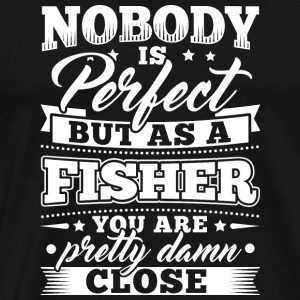Funny Fishing Shirt Nobody Perfect - Men's Premium T-Shirt