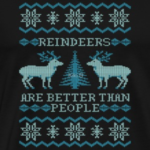 Reindeers Are Better Than People - Men's Premium T-Shirt