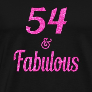 54 and Fabulous - Men's Premium T-Shirt