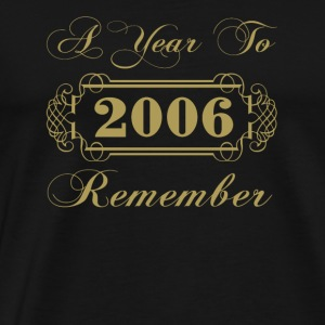 2006 A Year To Remember - Men's Premium T-Shirt