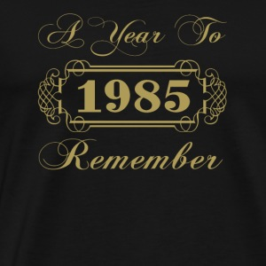 1985 A Year To Remember - Men's Premium T-Shirt