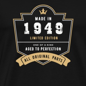 Made In 1949 Limited Edition All Original Parts - Men's Premium T-Shirt