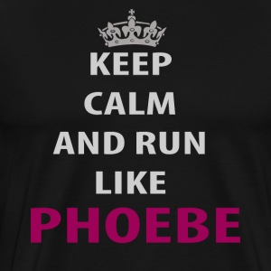 ceep calm and run like phoebe - Men's Premium T-Shirt