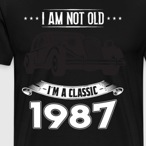 I am not old I m a classic Born in 1987 - Men's Premium T-Shirt
