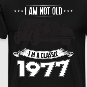 I am not old I m a classic Born in 1977 - Men's Premium T-Shirt