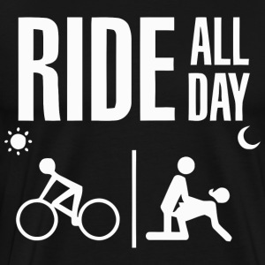RIDE ALL DAY - Men's Premium T-Shirt