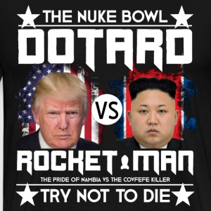 The Nuke Bowl - Dotard vs Rocket Man - Men's Premium T-Shirt