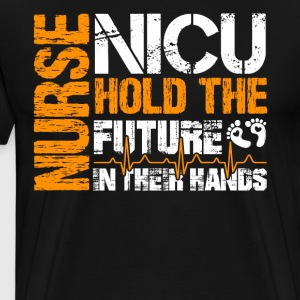 Nicu Nurses Hold The Future Shirt - Men's Premium T-Shirt