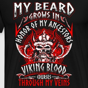 My Beard Honor Viking - Men's Premium T-Shirt