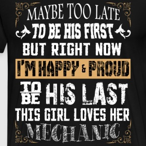 I Am Happy And Proud To Be His Last T Shirt - Men's Premium T-Shirt