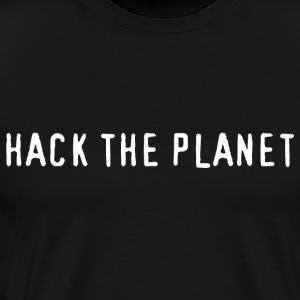 Hack The Planet - Men's Premium T-Shirt