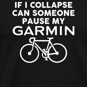 Pause My Garmin - Men's Premium T-Shirt