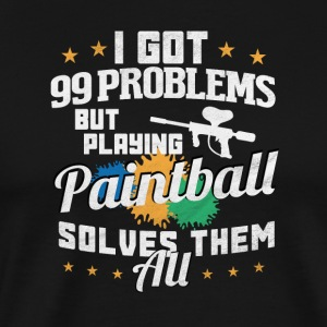 I got 99 problems Paintball solves them all - Men's Premium T-Shirt