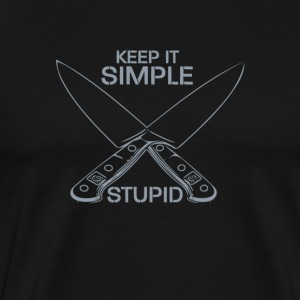Keep It Simple Stupid - Men's Premium T-Shirt