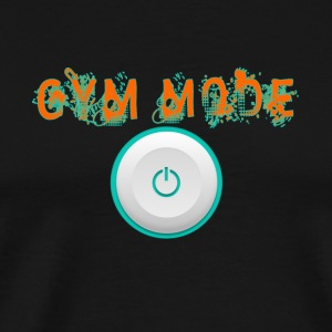 Gym Mode with On button - Men's Premium T-Shirt