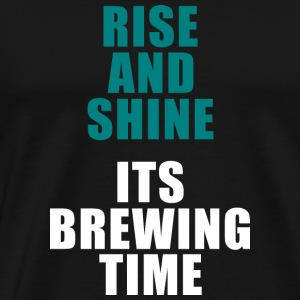 Rise and Shine Brewing T-shirt for men and women - Men's Premium T-Shirt