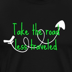 Take The Road Less Traveled - Men's Premium T-Shirt