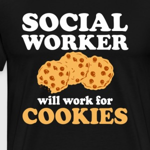 Social Worker Will Work For Cookies Shirt - Men's Premium T-Shirt